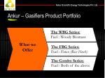 ankur gasifiers product portfolio