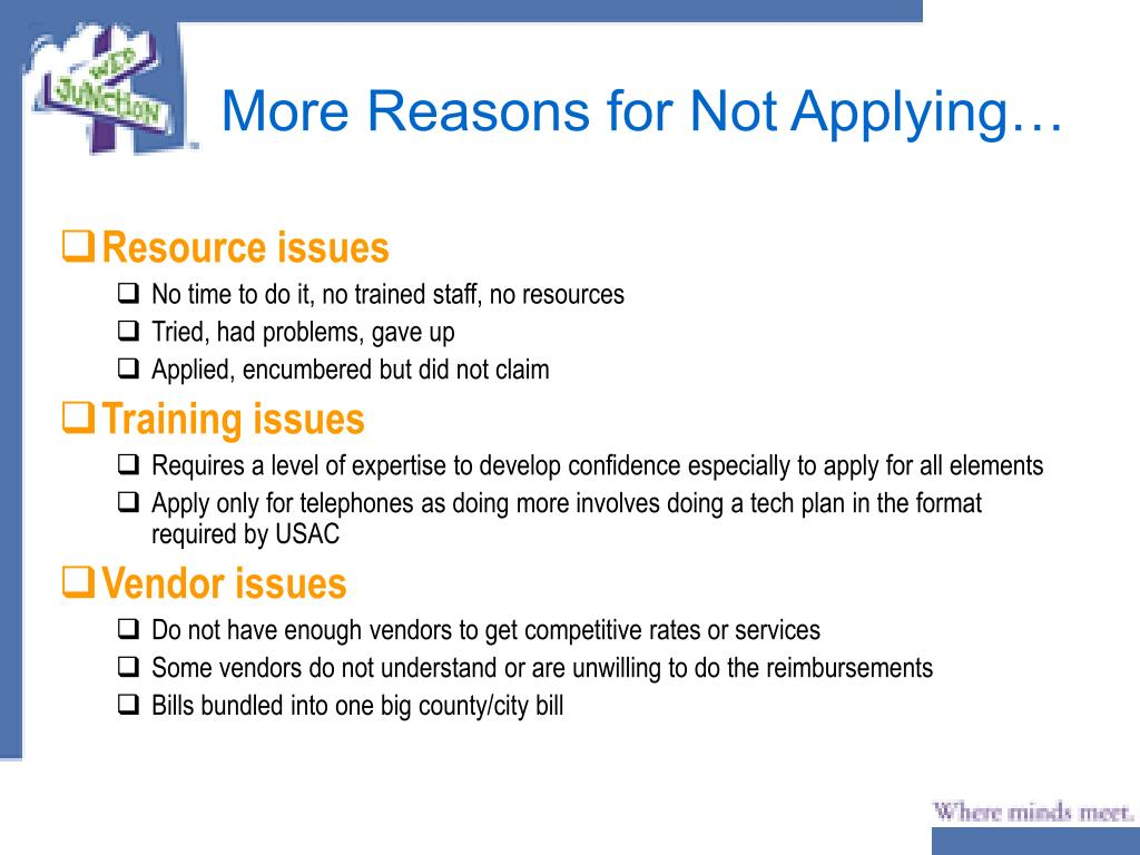 More Reasons for Not Applying…