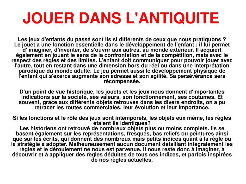 JOUER DANS L'ANTIQUITE