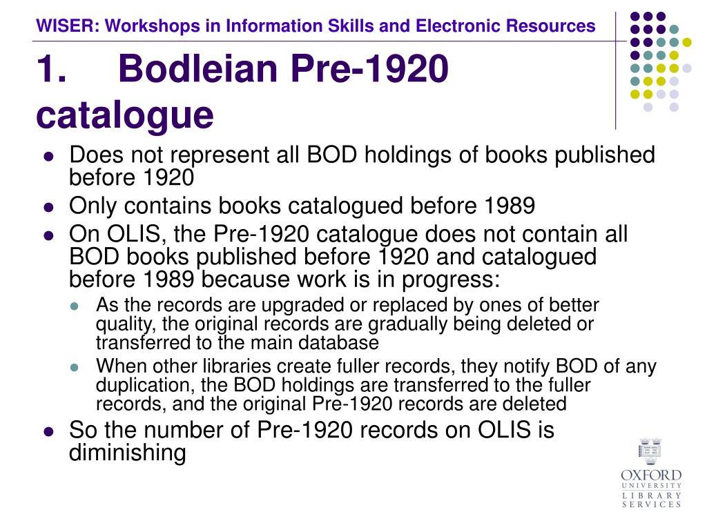 1. Bodleian Pre-1920 catalogue