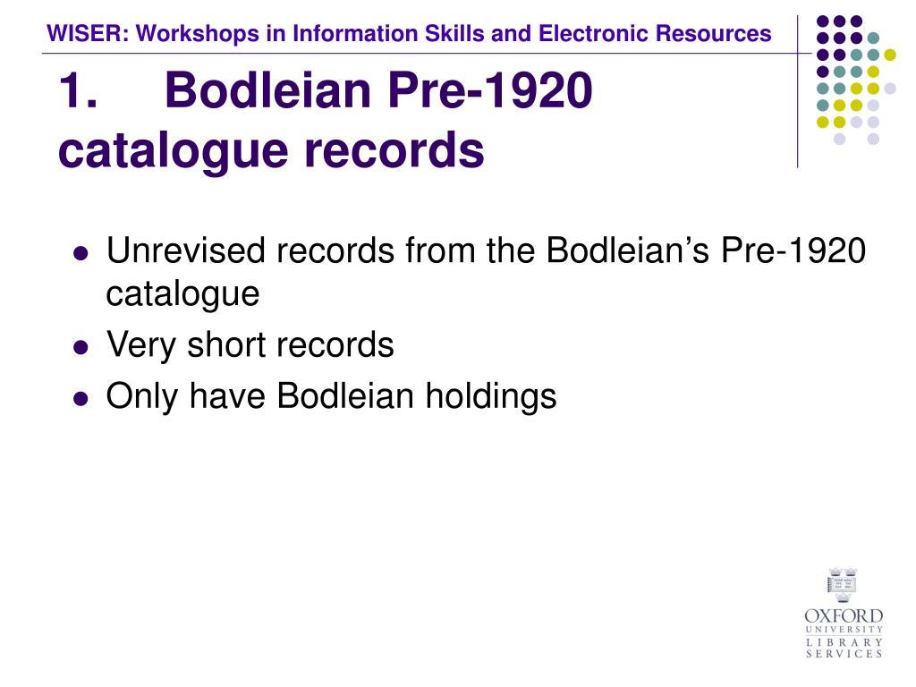 1. Bodleian Pre-1920 catalogue records