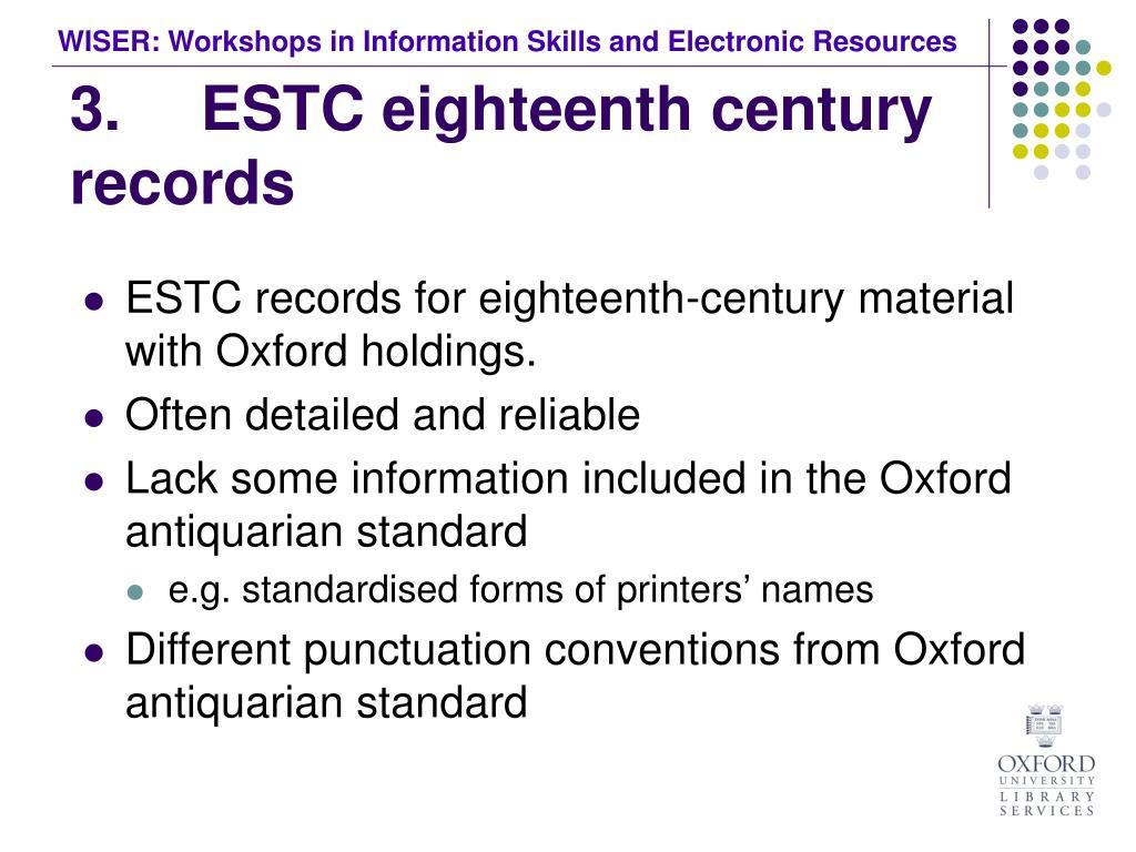 3. ESTC eighteenth century records