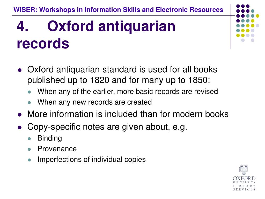 4.	 Oxford antiquarian records