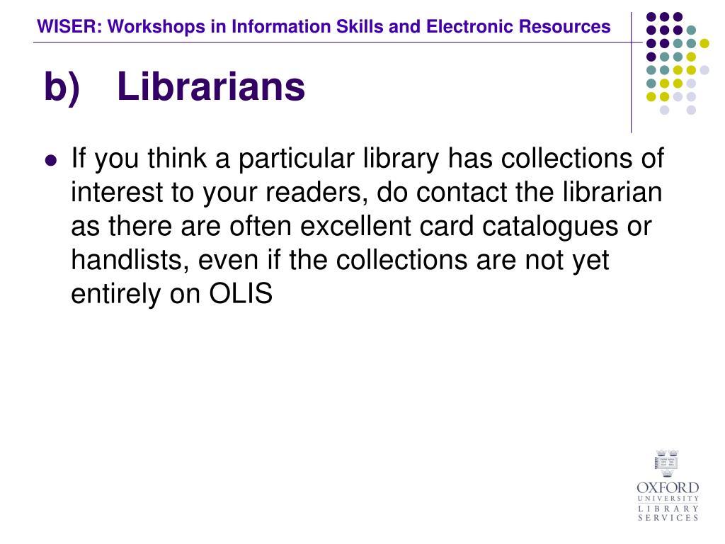 b)Librarians