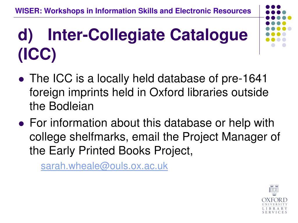 d)Inter-Collegiate Catalogue (ICC)