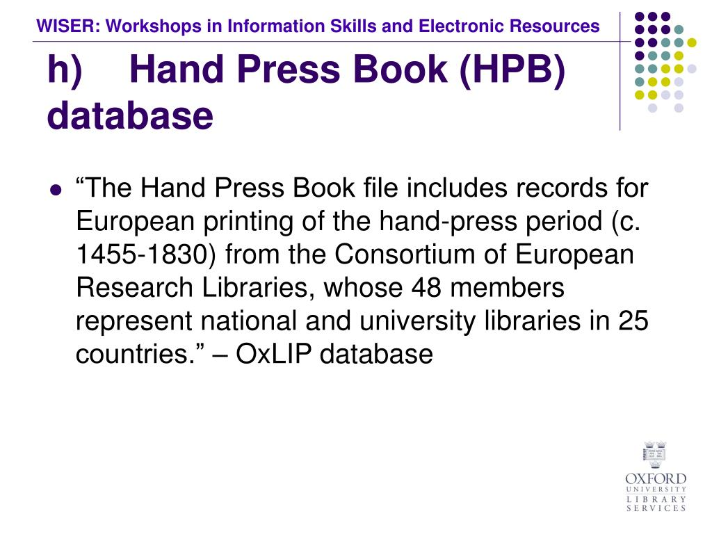 h)	 Hand Press Book (HPB) database
