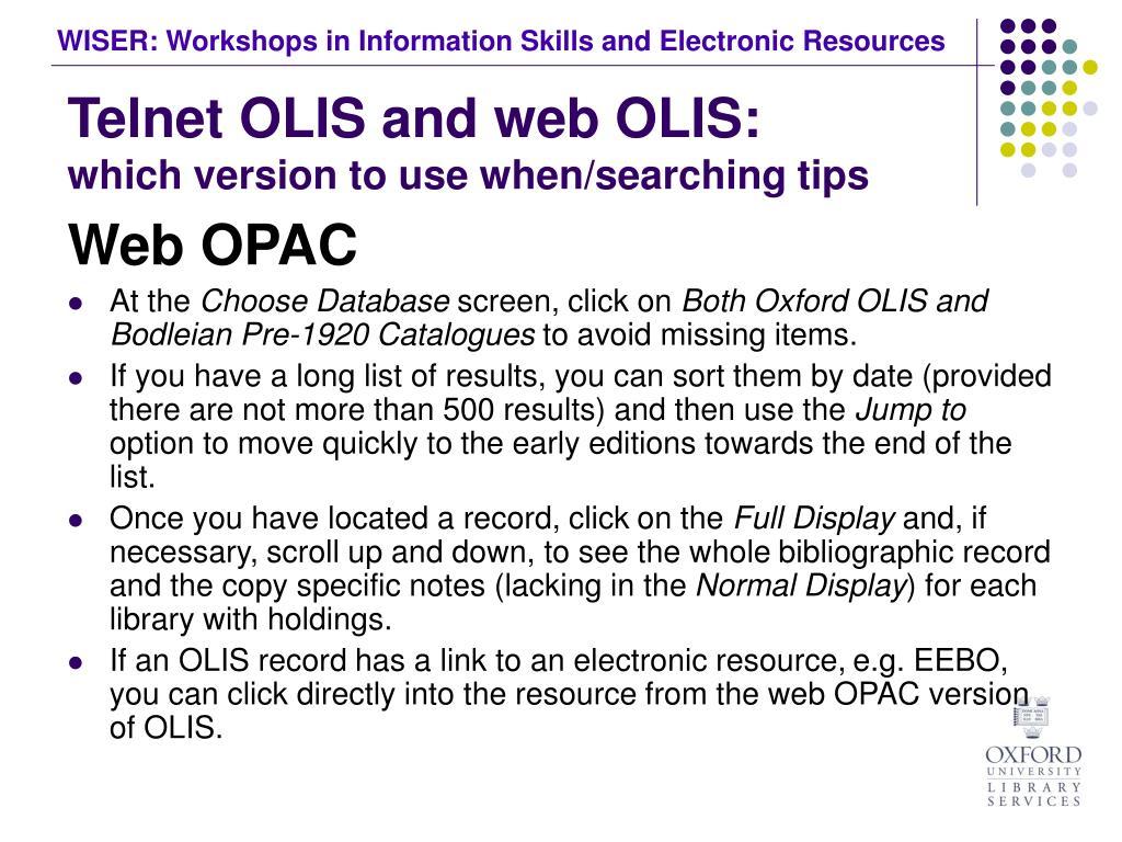 Telnet OLIS and web OLIS:
