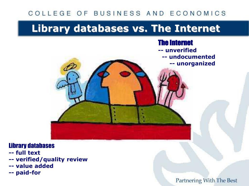Library databases vs. The Internet