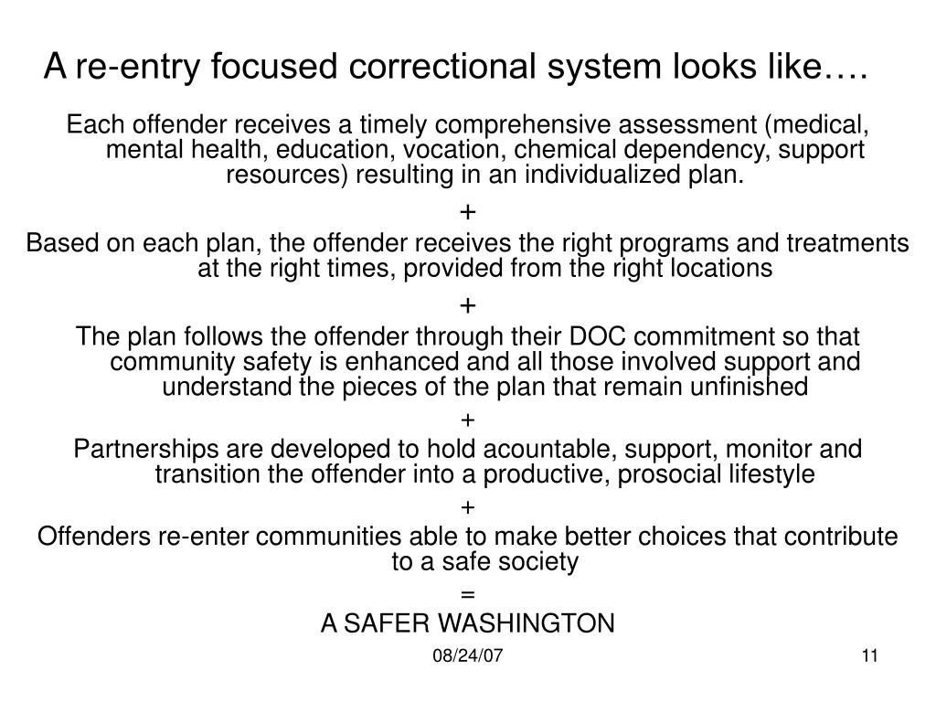 A re-entry focused correctional system looks like….