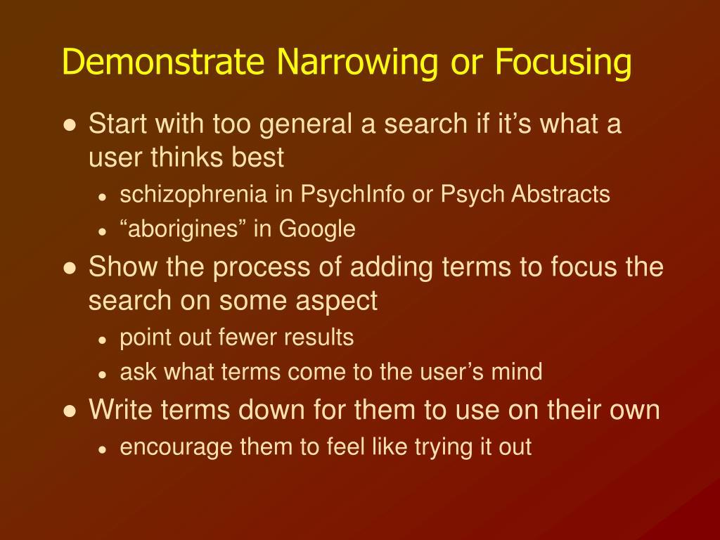 Demonstrate Narrowing or Focusing