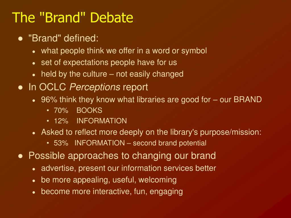 "The ""Brand"" Debate"