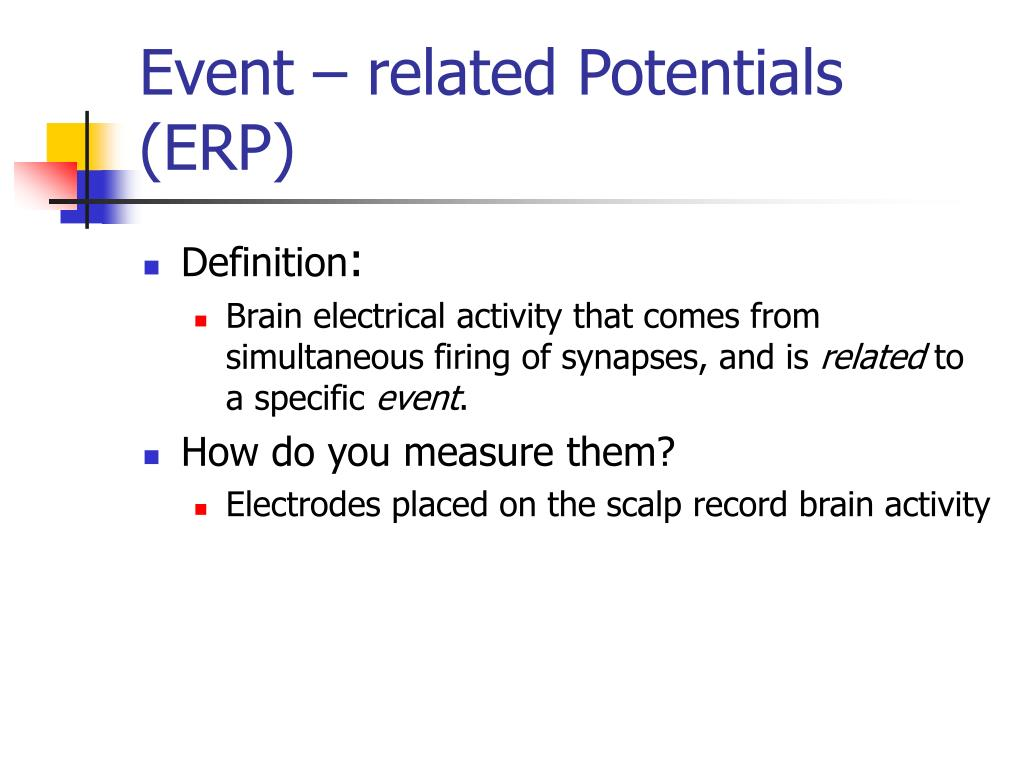 Event – related Potentials (ERP)