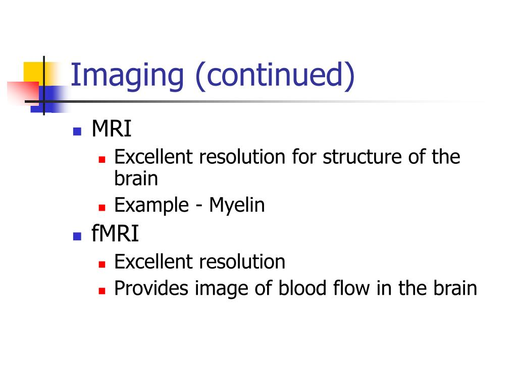 Imaging (continued)