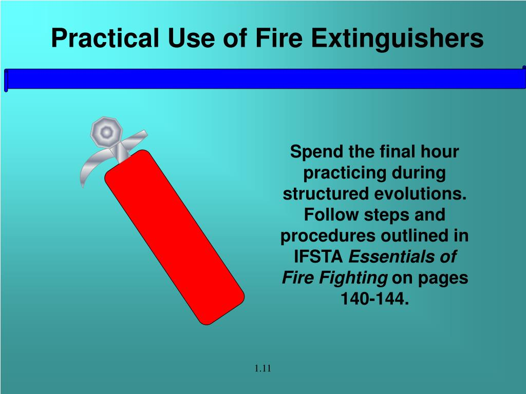 Practical Use of Fire Extinguishers