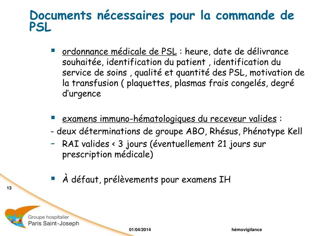 Documents nécessaires pour la commande de PSL