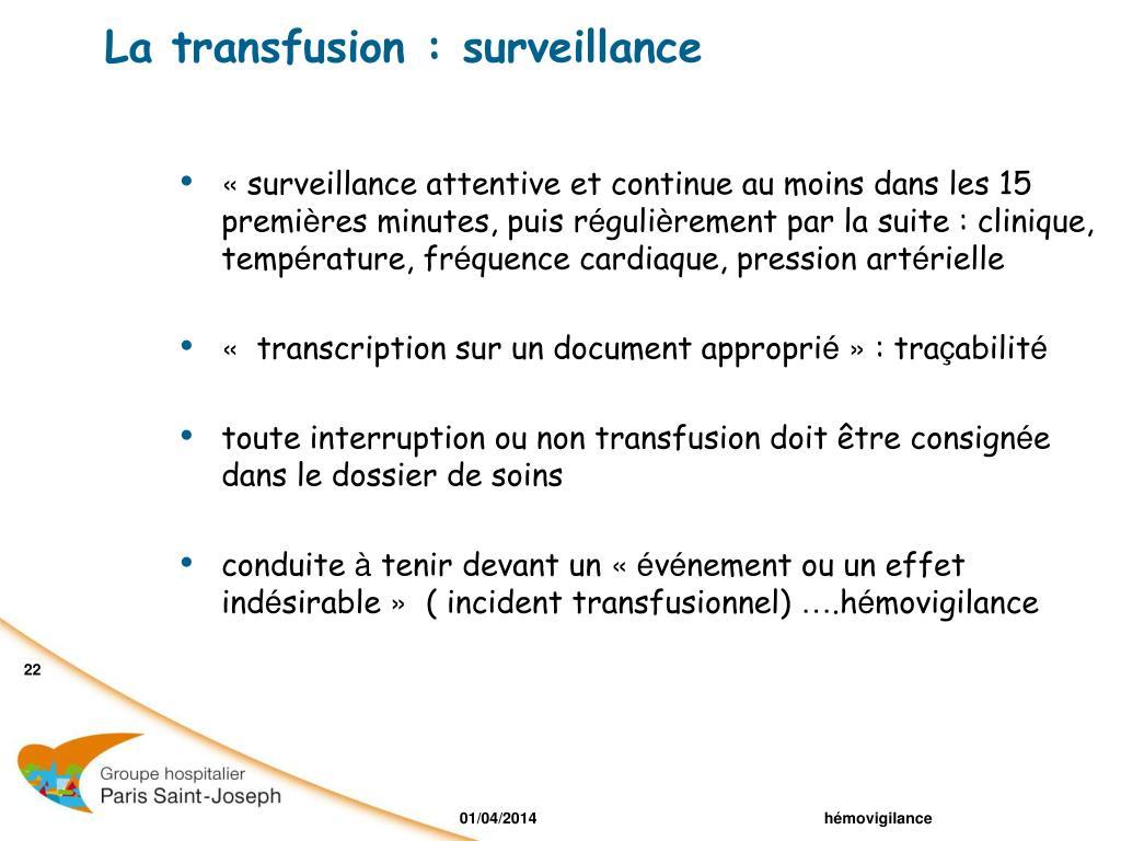 La transfusion : surveillance