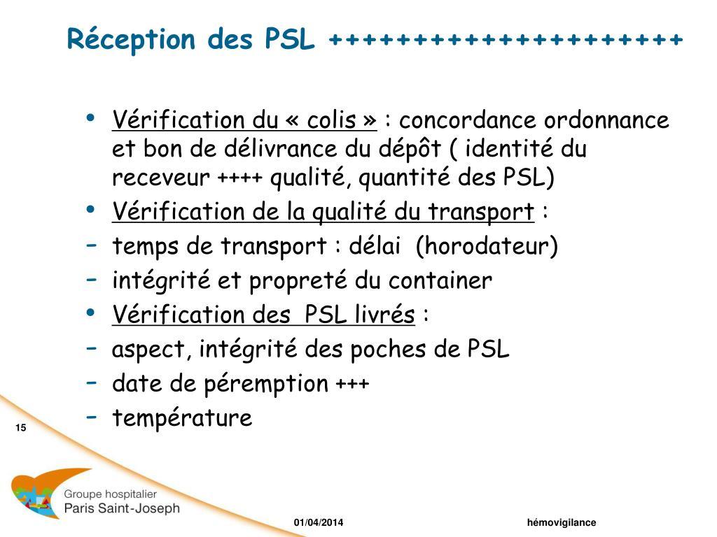 Réception des PSL +++++++++++++++++++++