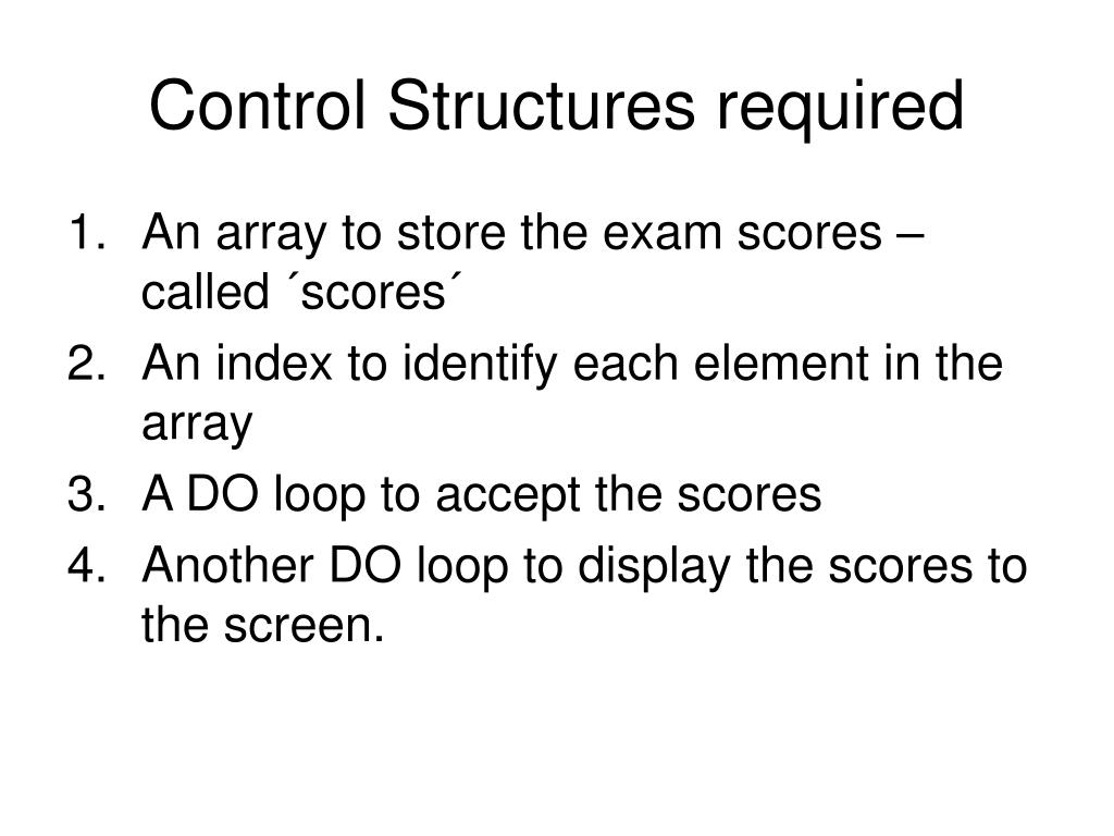 Control Structures required