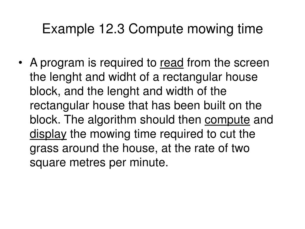 Example 12.3 Compute mowing time