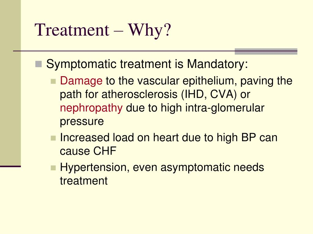 Treatment – Why?