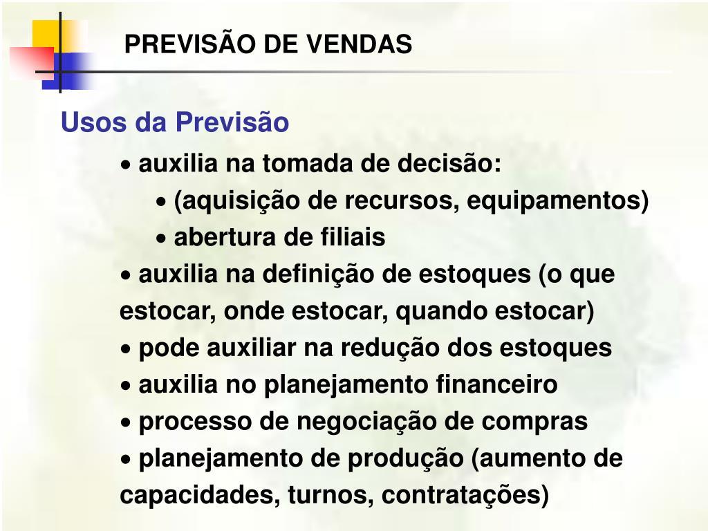 PREVISÃO DE VENDAS