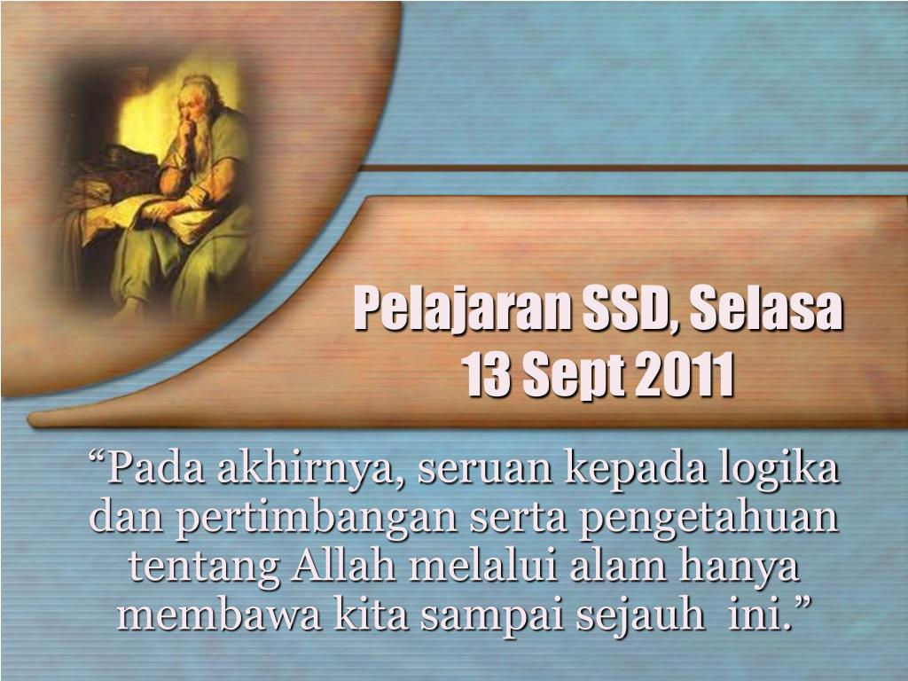 Pelajaran SSD, Selasa