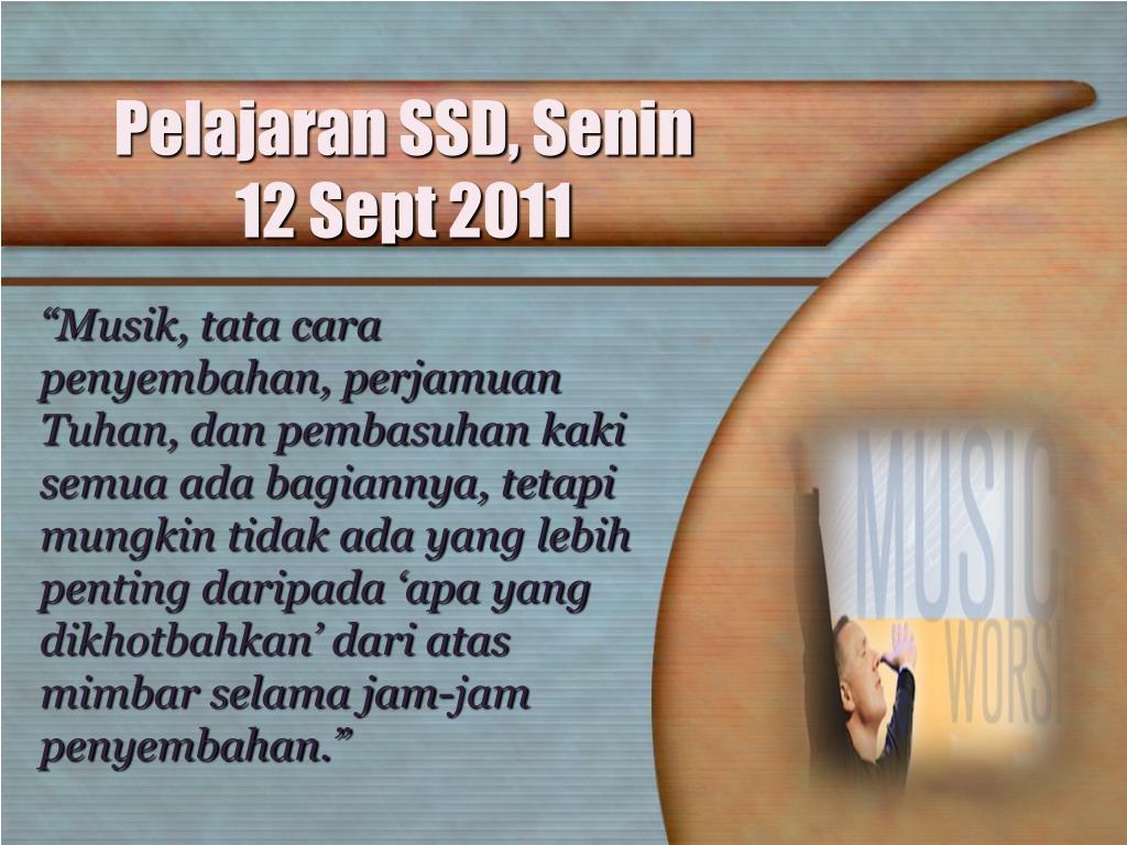 Pelajaran SSD, Senin