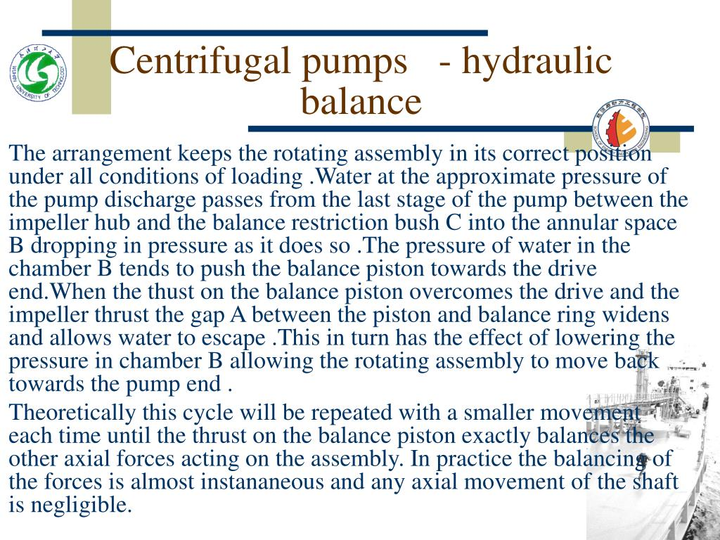 Centrifugal pumps   - hydraulic balance