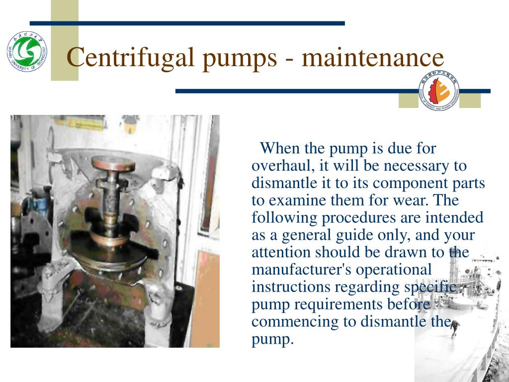 Centrifugal pumps - maintenance