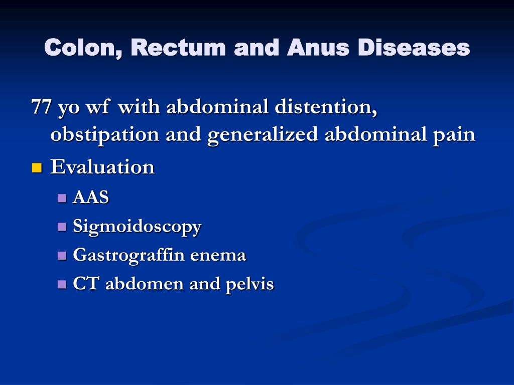 Colon, Rectum and Anus Diseases
