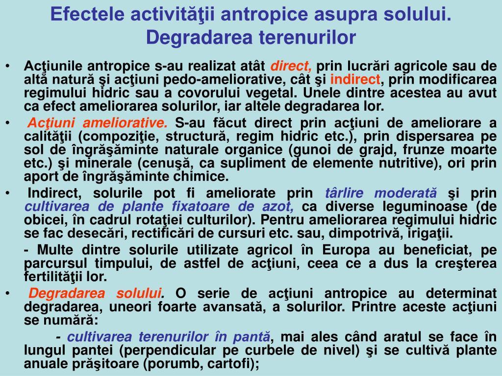 Efectele activităţii antropice asupra solului. Degradarea terenurilor
