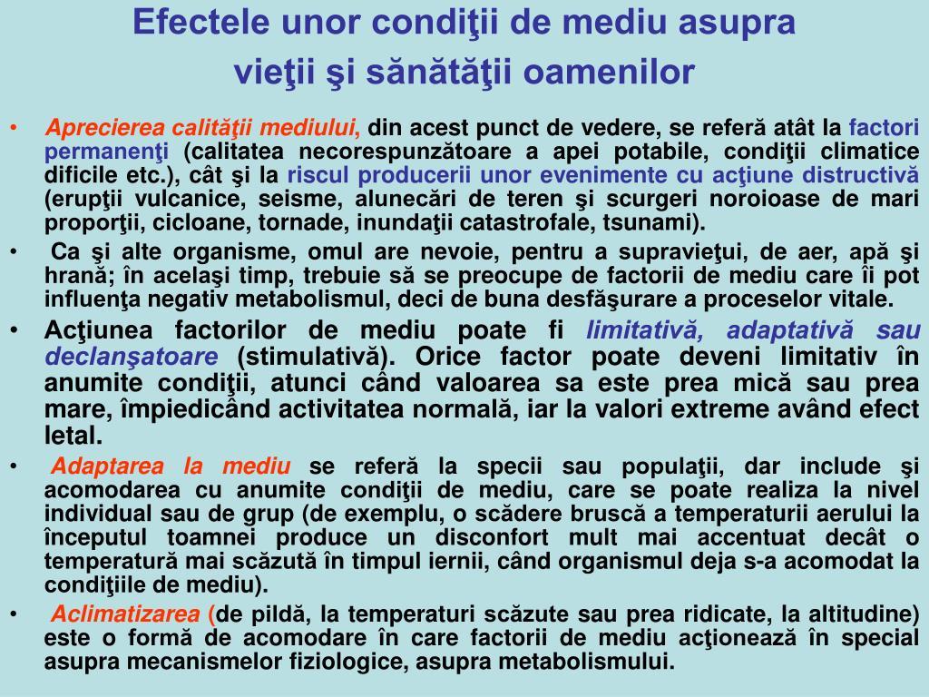 Efectele unor condiţii de mediu asupra