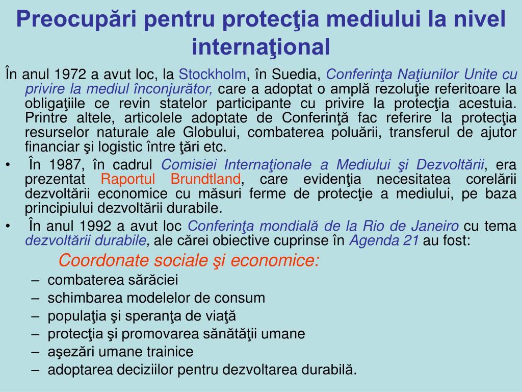 Preocupări pentru protecţia mediului la nivel internaţional