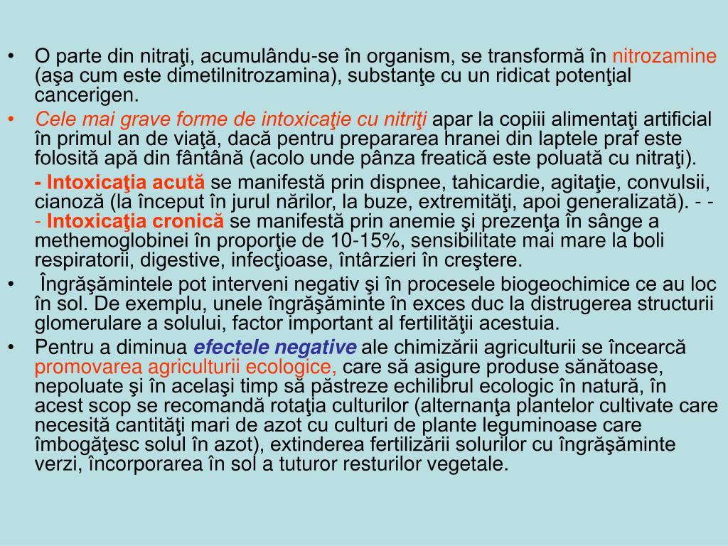 O parte din nitraţi, acumulându-se în organism, se transformă în