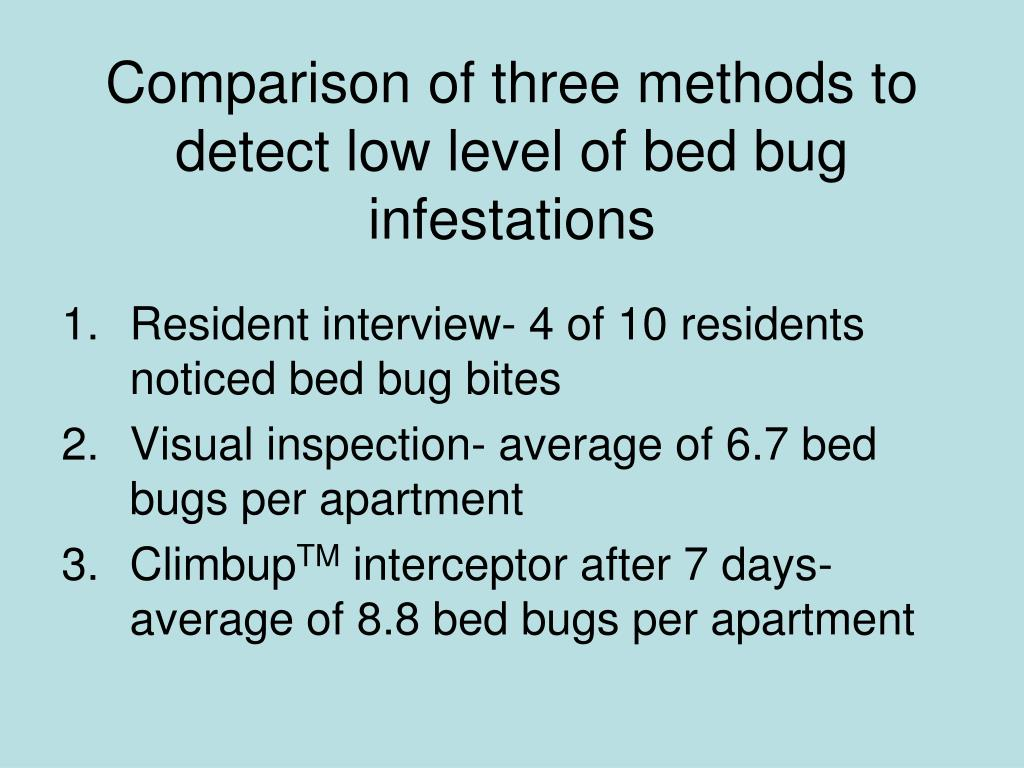 Comparison of three methods to detect low level of bed bug infestations