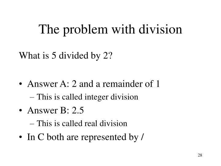 The problem with division