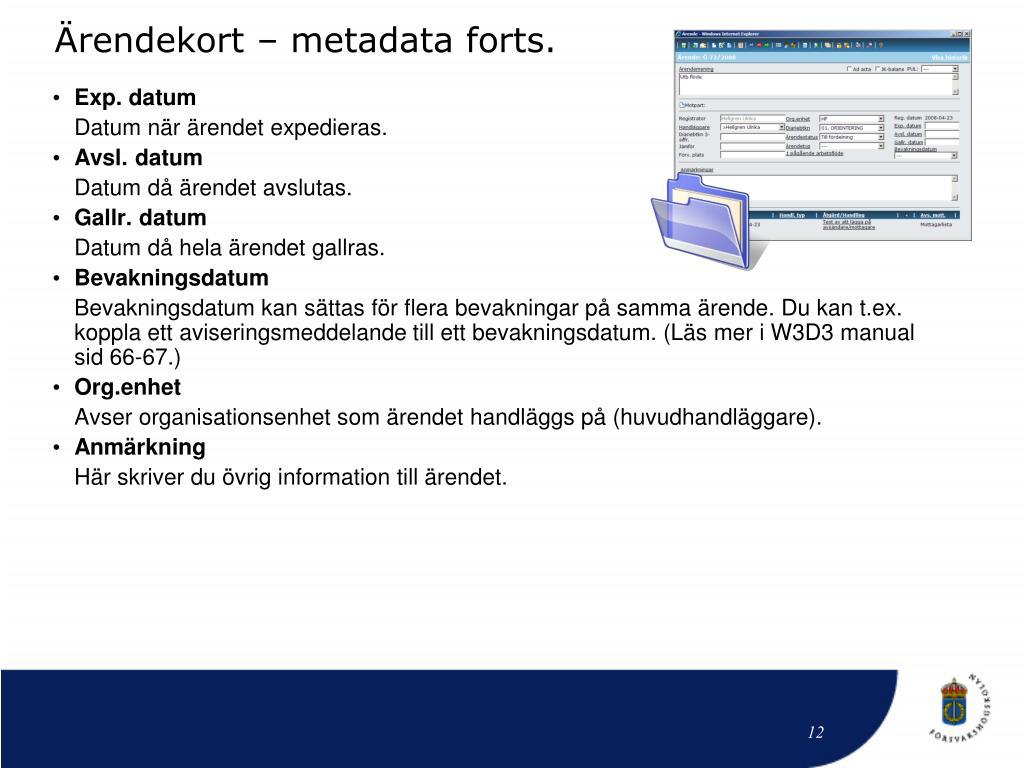 Ärendekort – metadata forts.