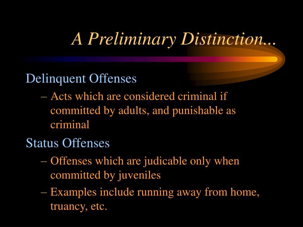 A Preliminary Distinction...