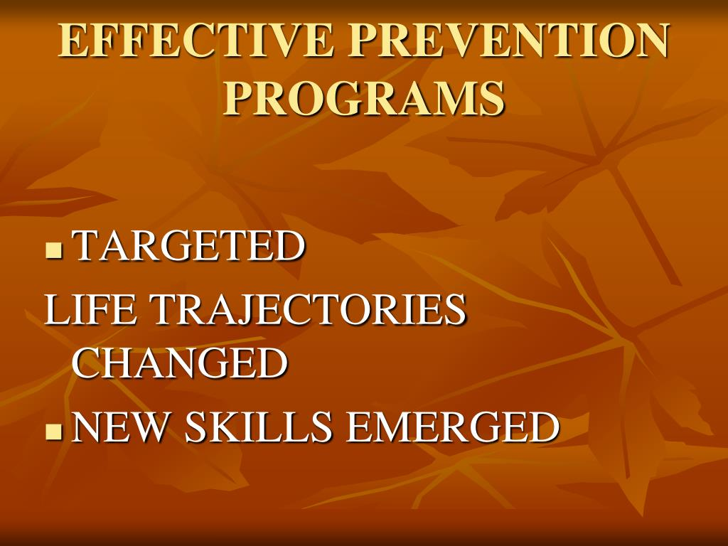 EFFECTIVE PREVENTION PROGRAMS