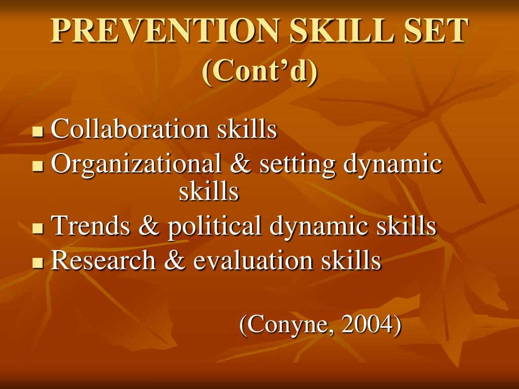 PREVENTION SKILL SET