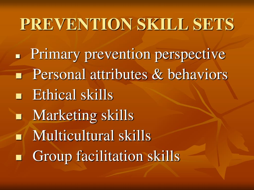 PREVENTION SKILL SETS