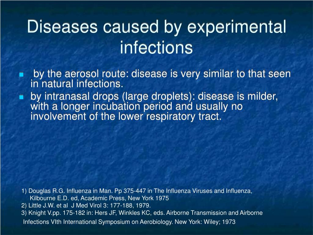 Diseases caused by experimental infections