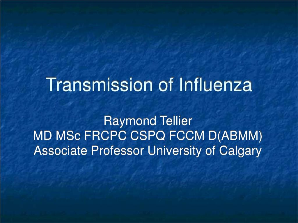 Transmission of Influenza