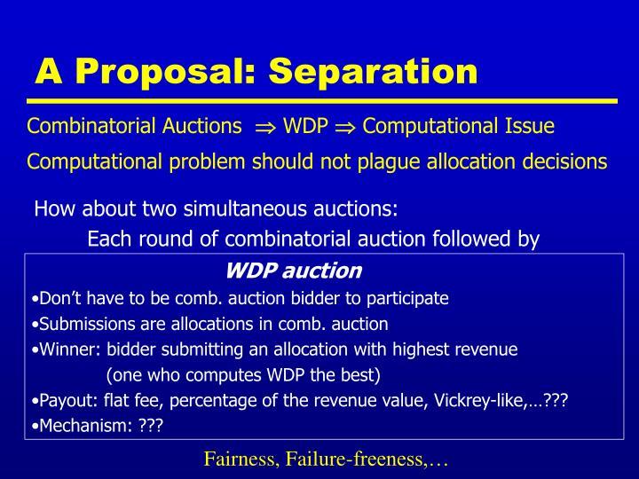 A Proposal: Separation