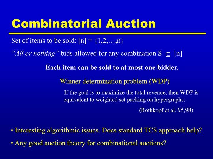 Combinatorial Auction