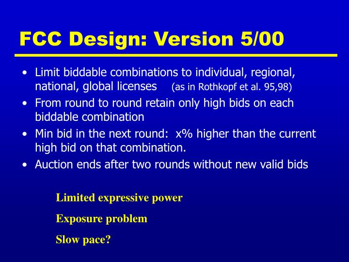 FCC Design: Version 5/00