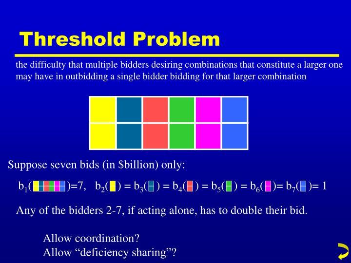 Threshold Problem