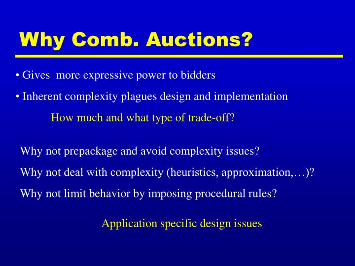 Why Comb. Auctions?