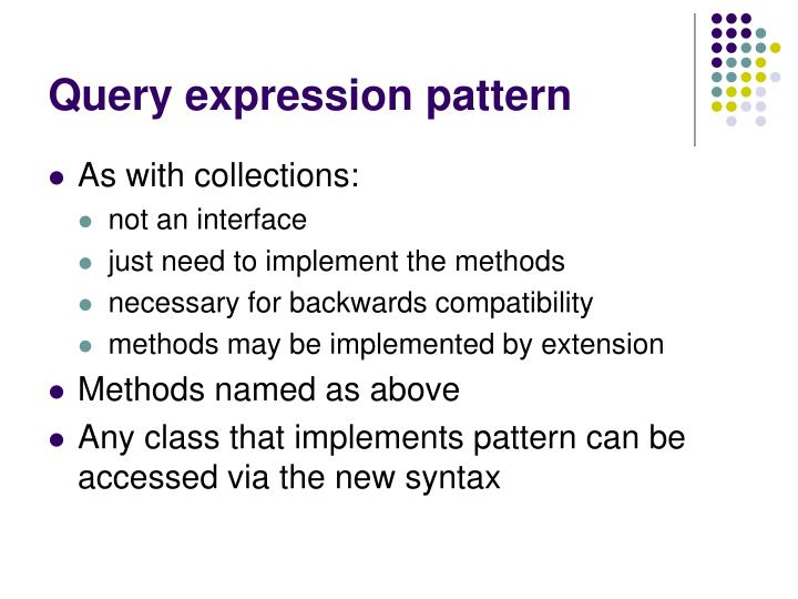Query expression pattern