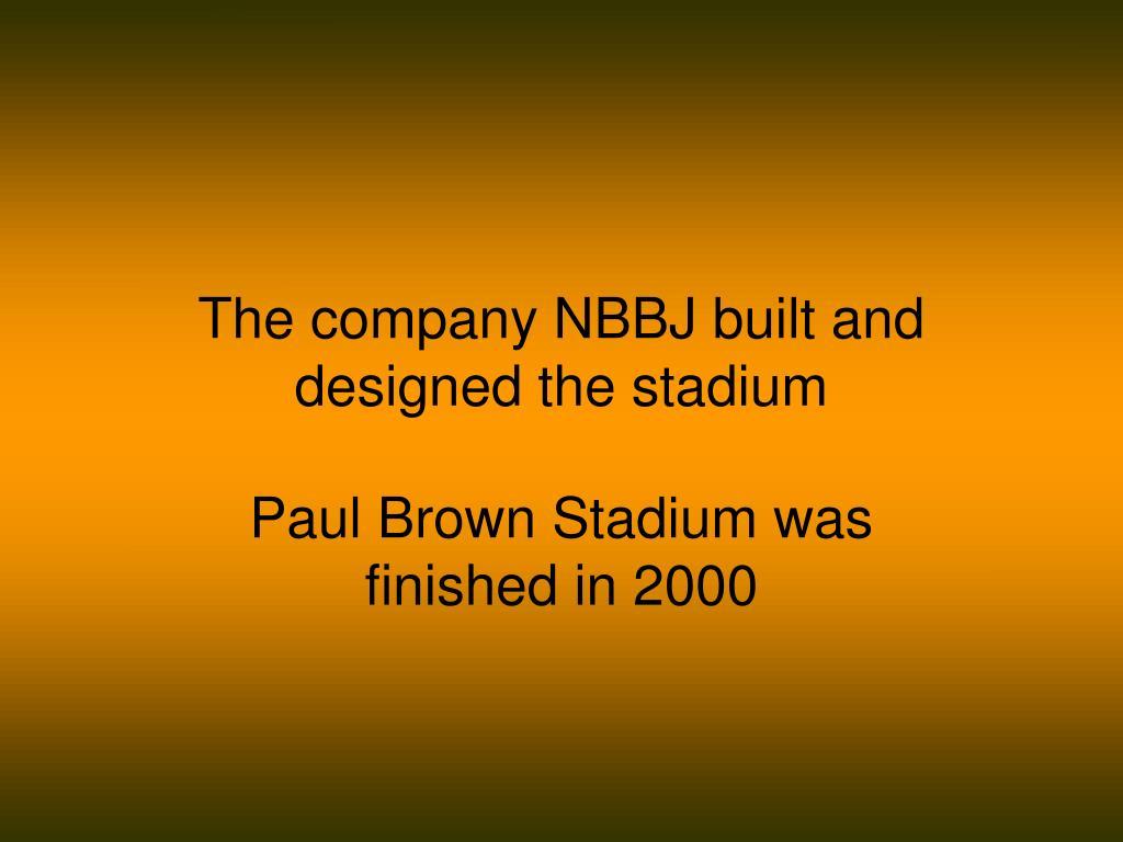 The company NBBJ built and designed the stadium